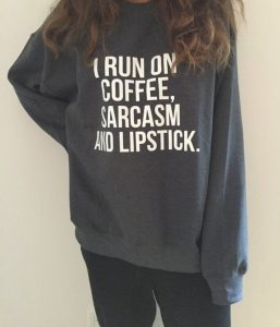 coffee, sarcasm and lipstick