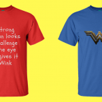 IDEAS FOR CUSTOMIZED T-SHIRTS THAT TRULY SHOWCASE THE GIRL POWER