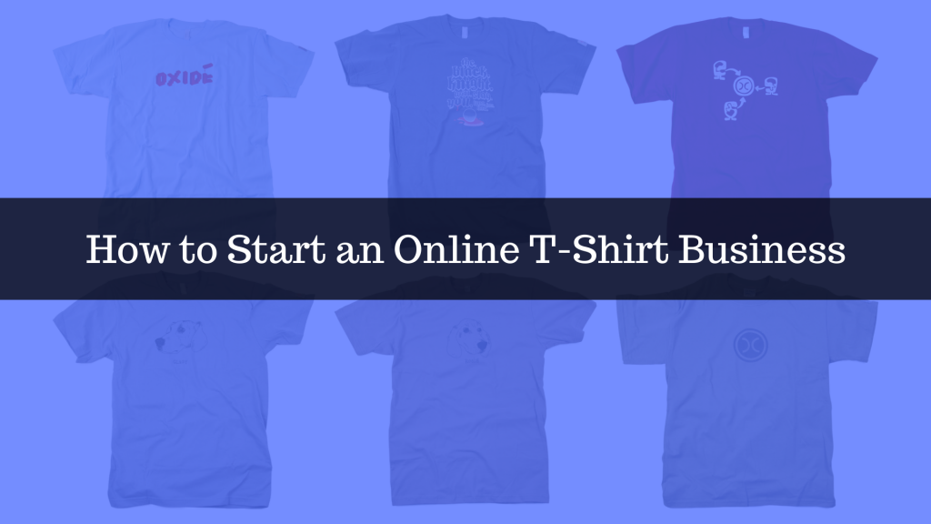 Online T-Shirt Business