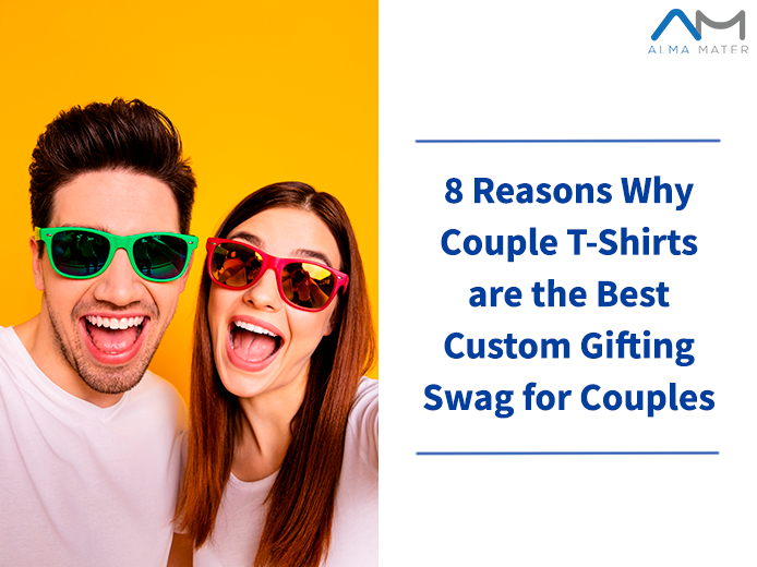 Couple T-Shirts are the Best Custom Gifting Swag for Couples